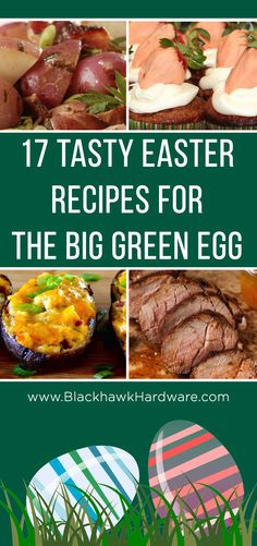 17 Tasty Easter Recipes for the Big Green Egg
