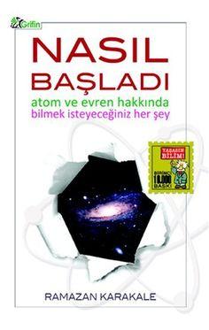 nasil basladi - ramazan karakale - grifin yayinlari  http://www.idefix.com/kitap/nasil-basladi-ramazan-karakale/tanim.asp