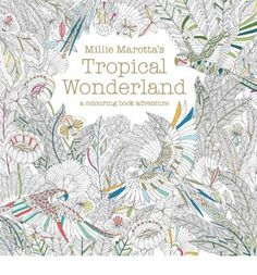Create a riot of colour in Millie's tropical colouring book Find sanctuary from a busy life with stunning illustrations From parrots to palm trees, ferns to tropical flowers, rainforests to exotic frogs Expand your creativity and find the best mindful therapy there is
