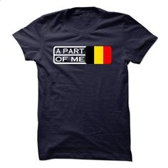 Belgium A Part Of Me - #printed shirts #cool t shirts for men. ORDER HERE => https://www.sunfrog.com/States/Belgium-A-Part-Of-Me.html?id=60505