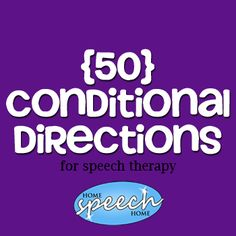 Free  50 Conditional Directions for Speech Therapy Practice