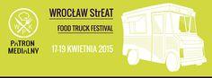 17-19/04 Wrocław StrEAT #foodtruck #foodfest