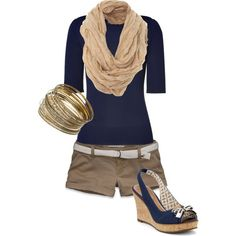 Love the wedges and the oatmeal snood with the navy top:) Khaki capris for me or longer shorts:)