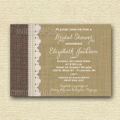 Rustic Burlap Linen and Lace Bridal Shower Invite - Shabby Style - PRINTABLE INVITATION DESIGN by MommiesInk on Etsy https://www.etsy.com/listing/162120431/rustic-burlap-linen-and-lace-bridal