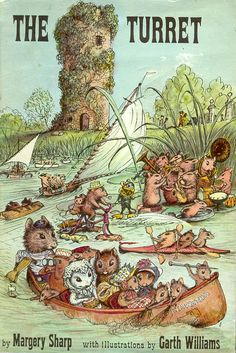 """""""The Turret"""" by Margery Sharp, Little Brown 1963. Illustrated by Garth Williams."""