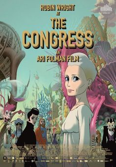 The Congress (2013), this movie in insane and inspiring