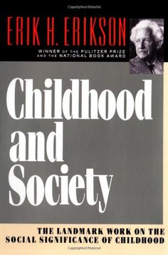 Childhood and Society by Erik H. Erikson http://www.amazon.com/dp/039331068X/ref=cm_sw_r_pi_dp_z97Aub19R9957