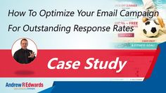 Optimising email campaign for outstanding response rates (Case study)