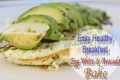 Easy Healthy Breakfast Egg White & Avocado Bake