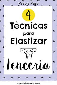 4 Elastische banden voor lenceria – Segunda Parte – Sewing, I can do – Home Recippe Lingerie Patterns, Sewing Lingerie, Sewing Hacks, Sewing Tutorials, Sewing Patterns, Skirt Patterns, Dress Tutorials, Coat Patterns, Blouse Patterns