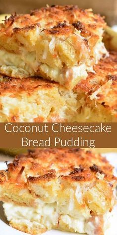 Coconut Cheesecake B Coconut Cheesecake Bread Pudding. This bread pudding is a delightful warm dessert that is loaded with coconut flavors throughout. It's made with a creamy coconut cheesecake layer in the middle and extra coconut of top. Brownie Desserts, Oreo Dessert, Köstliche Desserts, Dessert Bread, Dessert Recipes, Spanish Desserts, Crock Pot Desserts, Bread Cake, Brownie Recipes