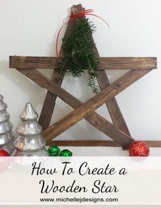 How To Create a Wooden Star - www. - learn how to make a rustic, wooden Christmas star for your Holiday decor Diy Christmas Star, Wooden Christmas Crafts, Wooden Christmas Decorations, Farmhouse Christmas Decor, Christmas Projects, Holiday Crafts, Christmas Ornaments, Nordic Christmas, Winter Christmas