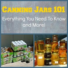 Canning Jars 101 - Everything You Need To Know and More! via www.BackdoorSurvival.com