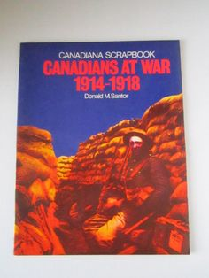 Vintage paperback book of CANADIANS at WAR 1914-1918 by Donald M. Santor in 1978 by TashasVintages on Etsy
