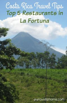 La Fortuna de Arenal is one of the top travel destinations in Costa Rica! Check out this article (from a former Costa Rican tour guide!) for details on the BEST places to eat in town, for any appetite!