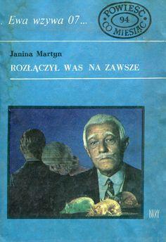 """""""Rozłączył was na zawsze"""" Janina Martyn Cover by Marian Stachurski Book series Ewa wzywa 07 Published by Wydawnictwo Iskry 1977"""