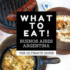 Argentina Travel l The Ultimate Guide to What to Eat in Buenos Aires, Argentina l @tbproject