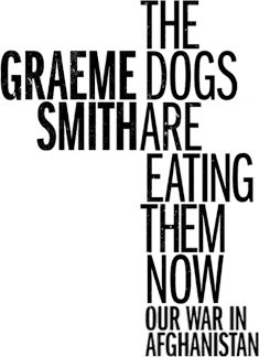 Graeme Smith - The dogs are eating them now