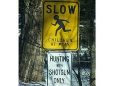 Only the Best for the Kids is listed (or ranked) 3 on the list 34 of the Funniest Street Signs on the Open Road