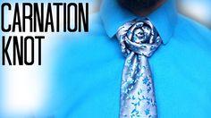 How to tie a tie: The Carnation Knot Cool Tie Knots, Cool Ties, Eldredge Knot, Tie A Necktie, Necktie Knots, Tie Bow, Fancy Tie, Windsor Knot, Scarf Knots
