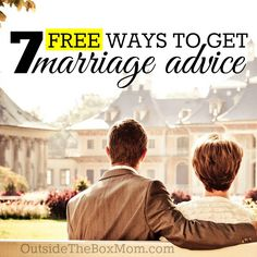 7 Ways to Get Free Marriage Advice - So you've decided that you need marriage advice, but don't have a budget to seek a paid professional. Where can you turn? I have compiled list of seven sources of free marriage advice. | OutsideTheBoxMom.com