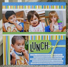 Layouts Of Friends: Kids_lunch Scrapbooking Layouts, Scrapbook Pages, Year 2, Vegas, Lunch, Memories, Friends, Kids, Baby