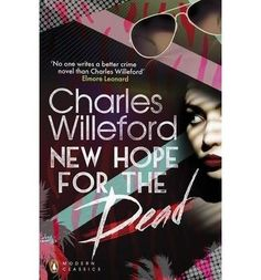New Hope for the Dead by Charles Willeford, http://www.amazon.co.uk/dp/B0092G4E8C/ref=cm_sw_r_pi_dp_tzMrrb0P4T83E