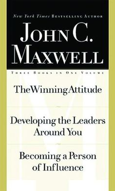 Maxwell 3-in-1 Special Edition (The Winning Attitude / Developing the Leaders Around You / Becoming a Person of Influence) by John C. Maxwell,http://www.amazon.com/dp/0785267816/ref=cm_sw_r_pi_dp_vYOFsb0XQJQ6VJZ6