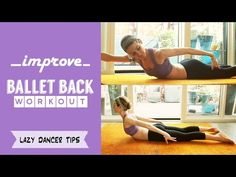 Ballet Back Workout - How To Improve your Arabesque | Lazy Dancer Tips - YouTube