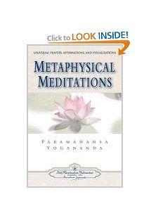 Amazon.com: Metaphysical Meditations: Universal Prayers, Affirmations, and Visualizations (9780876120415): Paramahansa Yogananda: Books