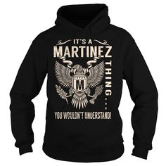 Its a MARTINEZ Thing You Wouldnt Understand - Last Name, Surname T-Shirt (Eagle)