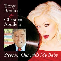 single cover art: tony bennett & christina aguilera - steppin' out with my baby [2012]