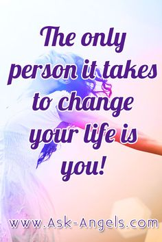 The only person it takes to change your life is you! #you #control #changeyourlife