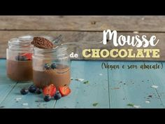 Mousse de Chocolate (vegan e sem abacate) - Made by Choices