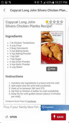 Long John Silvers Chicken Planks Fish Recipes, Meat Recipes, Seafood Recipes, Chicken Recipes, Cooking Recipes, Recipies, Chicken Kitchen, Batter Recipe, Copykat Recipes