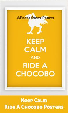 Set of 4 instant downloadable posters with Noctis, Ignis, Prompto, and Gladiolus from Final Fantasy XV video game riding chocobos. No matter what you're doing, don't get stressed. Keep calm and ride a chocobo. Available in any colors and sizes just send a message on etsy. Check it and other FF15 posters out at: https://www.etsy.com/listing/528329770/keep-calm-and-ride-a-chocobo-4-poster