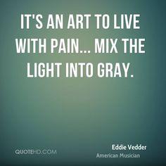 Eddie Vedder Quotes | QuoteHD