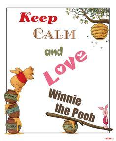 Keep Calm and Love Winnie the Pooh - created by eleni