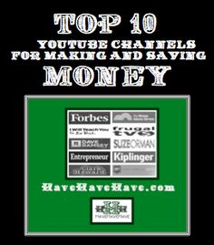 Top 10 YouTube Channels for Making and Saving Money #money