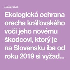 Ekologická ochrana orecha kráľovského voči jeho novému škodcovi, ktorý je na Slovensku iba od roku 2019 si vyžaduje v prvom rade prevenciu. Prunus, Peach