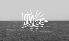 Stay Salty –Shorthand