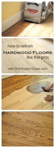 How to Refinish Hardwood Floors like the pros. TONS of great pics and detailed tips from the pros. - One Project Closer #refinishhardwoodfloors Style At Home, Home Improvement Projects, Home Projects, Home Renovation, Home Remodeling, Kitchen Remodeling, Basement Renovations, Refinishing Hardwood Floors, Hardwood Floors Restore