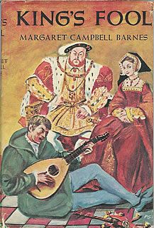 King's Fool by Margaret Campbell Barnes; Macrae Smith Company 1959 * 15