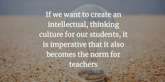 Can Teachers Learn to Think Differently? Educational Leadership, Educational Technology, Importance Of Leadership, 21st Century Schools, Education Week, Leadership Quotes, Professional Development, Teacher Resources, Teaching