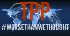 'Worse Than We Thought': TPP A Total Corporate Power Grab Nightmare!