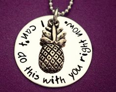 """Psych Fan """"I can't do this with you right now"""" Necklace - Hand Stamped Stainless Steel with Pineapple Charm - Shawn and Gus Quotes - Geeker"""
