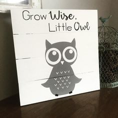 Grow wise little owl sign owl nursery by AmbersWoodenBoutique