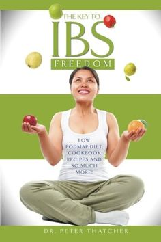 The Key To IBS Freedom: Low Fodmap Diet, Cookbook Recipes And So Much More! by Peter Thatcher http://www.amazon.com/dp/1505596211/ref=cm_sw_r_pi_dp_wWhLub1E3CCKQ