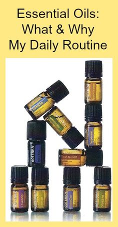 Essential Oils: What & Why My Daily Routine
