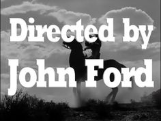 Directed by John Ford - YouTube